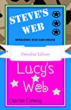 Steve's Web Operation: Stay Safe Online & Lucy's Web: Omnibus Edition