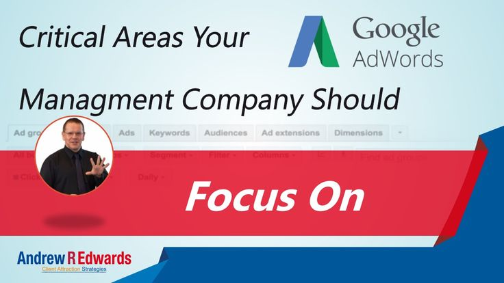 What Should A Professional Adwords Company Manage? - Part 2