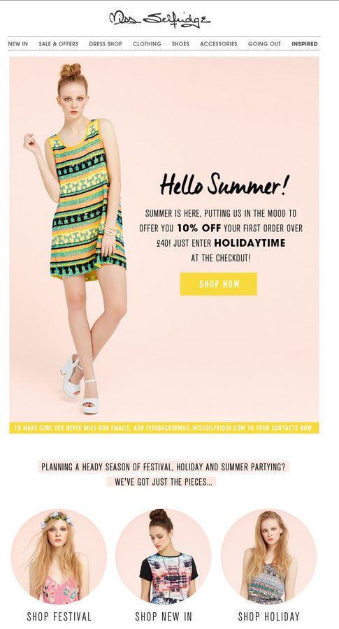 Welcome email from Miss Selfridge with a Summer theme and they also offer a discount! #welcomeemails #inspiration #emailmarketing