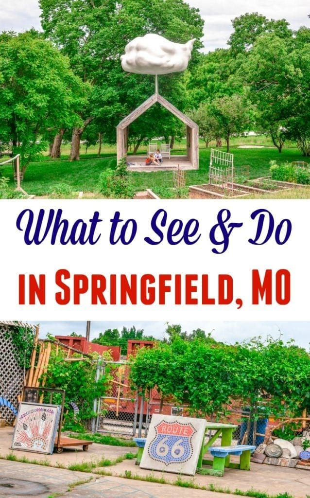 What To See Do In Springfield Missouri Branson Missouri