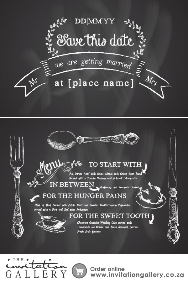 The Save the Date and Menu design, which also doubles up as a place mat, with fun chalkboard fonts and textures. • Colours and text are customisable • Order at: http://www.invitationgallery.co.za/wedding-invitations-and-stationery/details/ING001-011
