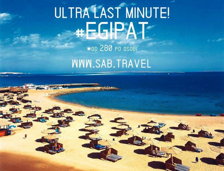 ULTRA LAST MINUTE - #EGIPAT od 280€ po osobi #HURGADA – važi za period od  03.06 na 8 ili 12 dana  http://sab.travel/ponuda/letovanje/hurgada-specijalna-ponuda  IZDVAJAMO IZ PONUDE: *Triton Empire Hotel 3*– od 280€ http://sab.travel/ponuda/letovanje/triton-empire-hotel-3 *Grand Plaza Resort 4*– od 365€ http://sab.travel/ponuda/letovanje/grand-plaza-resort-4 Više na linku http://goo.gl/ilz96X