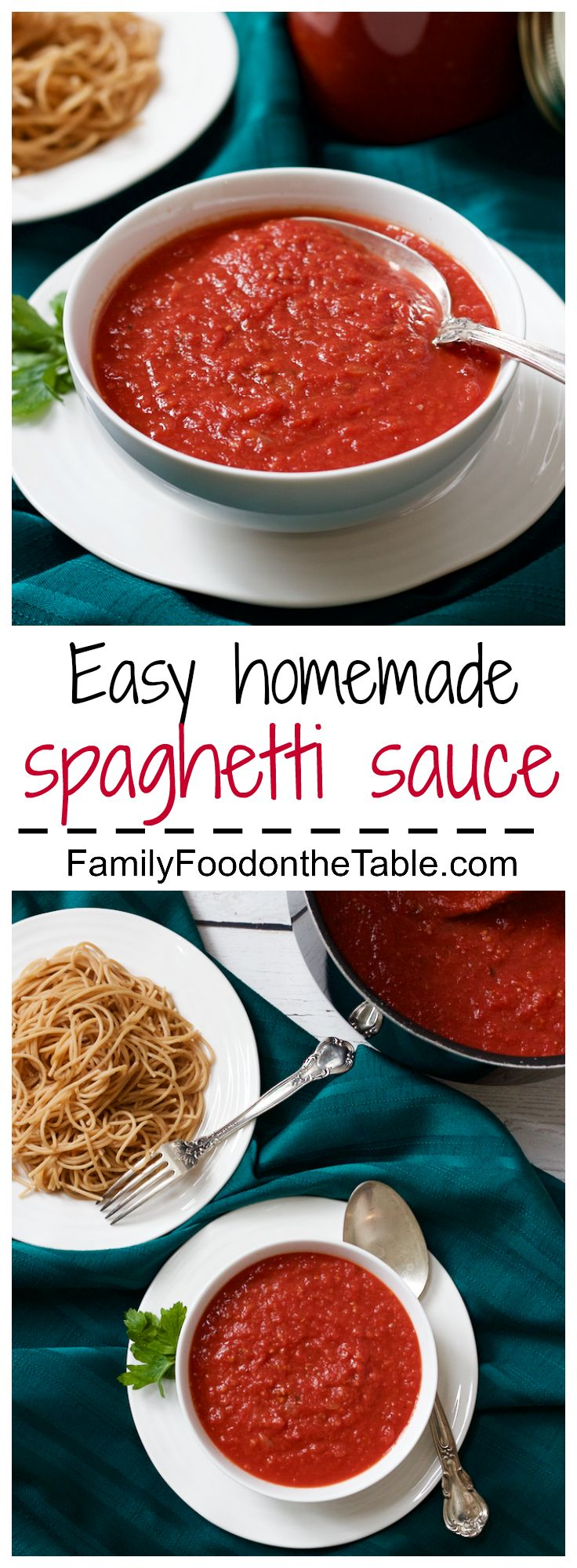 Easy homemade spaghetti sauce - just 10 minutes to prep, ready in 30! | FamilyFoodontheTable.com