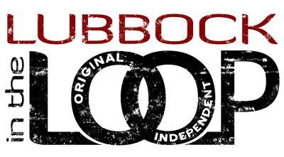 Lubbock in the Loop