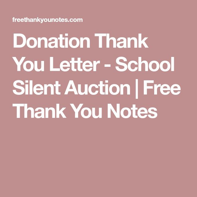 Donation Thank You Letter - School Silent Auction | Free Thank You Notes