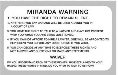 Your Miranda rights are extremely important and everyone should know them.