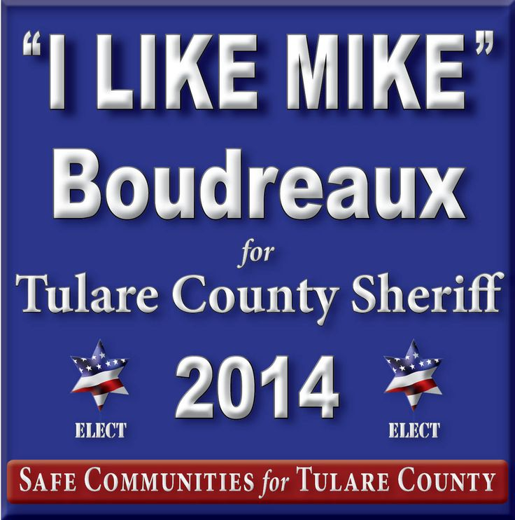Mike Boudreaux for Tulare County Sheriff 2014