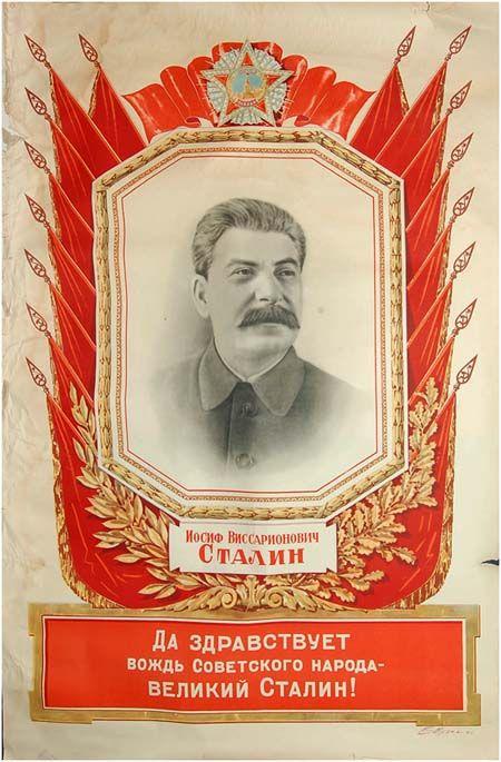 Viva o chefe do povo Soviético - o grande Stalin!