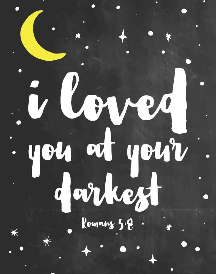 $5.00 Bible Verse Print - I loved you at your darkest Romans 5:8  A relationship with God is like no other relationship you have experienced. God has a unique kind of love for you. God loves you because He loves you. This bible verse print from Romans 5:8 is the perfect addition for your little one to remind them no matter what, Jesus loves you!! - Different size options available. #christianchildren #romans5 #christiandecor #nurserydecor #childrensdecor #christianart #kidswallart #kidsdecor