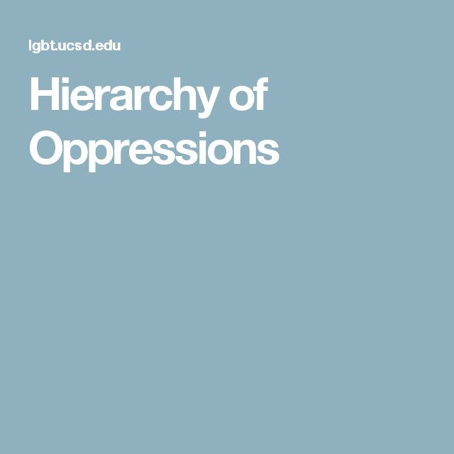 Hierarchy of Oppressions