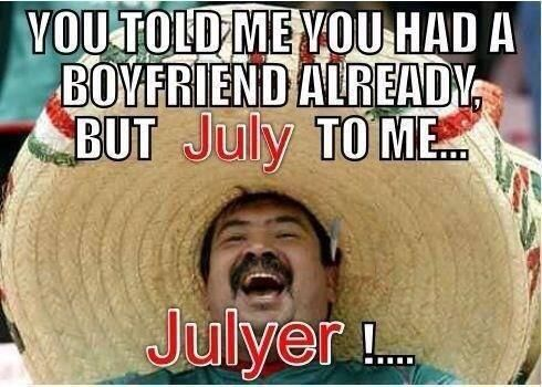Don't July to me