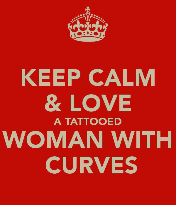 'KEEP CALM & LOVE A TATTOOED WOMAN WITH  CURVES' Poster