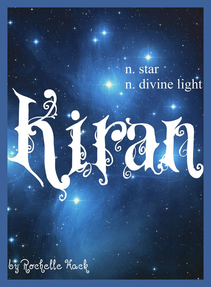 Baby Girl Name: Kiran. Meaning: Star; Divine Light. Origin: Arabic; Hindu. http://www.pinterest.com/vintagedaydream/baby-names/