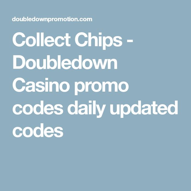 Collect Chips - Doubledown Casino promo codes daily updated codes