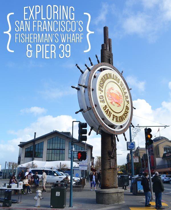 Exploring San Francisco's Fisherman's Wharf and Pier 39 http://packmeto.com/fishermans-wharf-san-francisco/