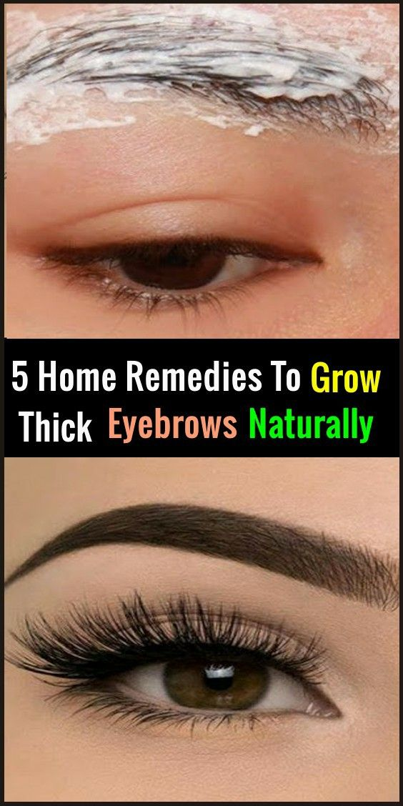 5 Home Remedies To Grow Thick Eyebrows Naturally   Thicker ...