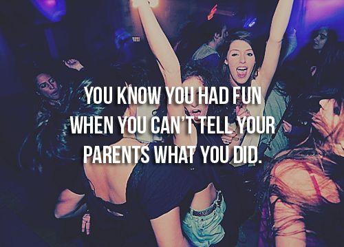 so true! # party # quotes # fun