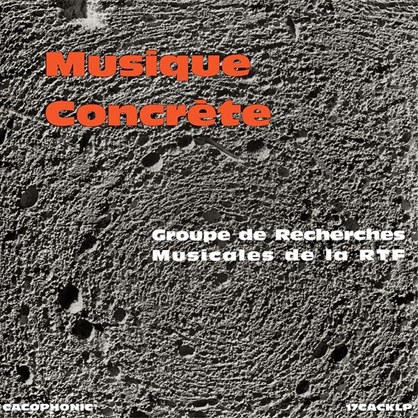 Musique Concrète by Various Artists, available now at finderskeepersrecords.com!