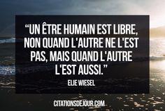 Citation d'Ellie Wiesel sur la liberté