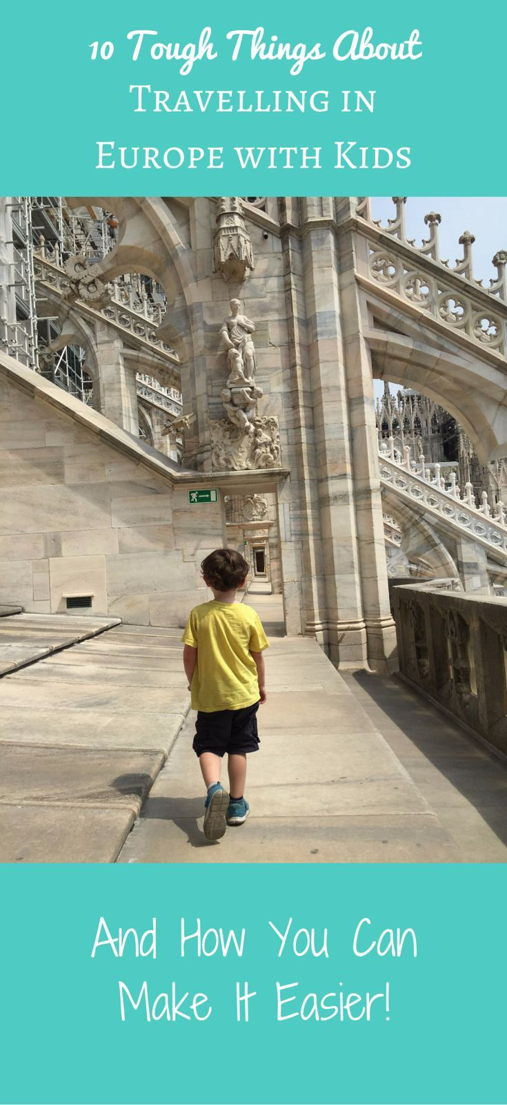 Travelling in Europe with Kids and tips how to make it easier
