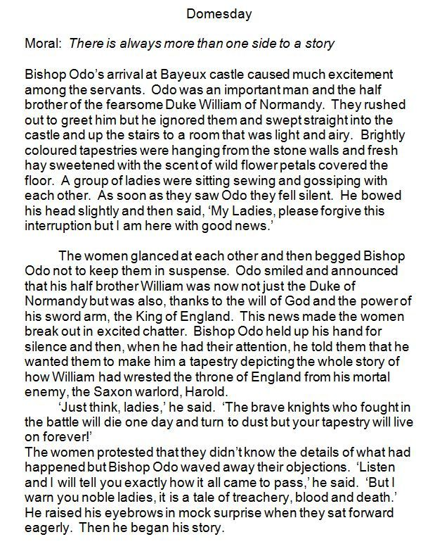 This story is told by Bishop Odo (William the Conqueror's half brother) and imagines the scene when he commissioned the making of the Bayeux Tapestry.