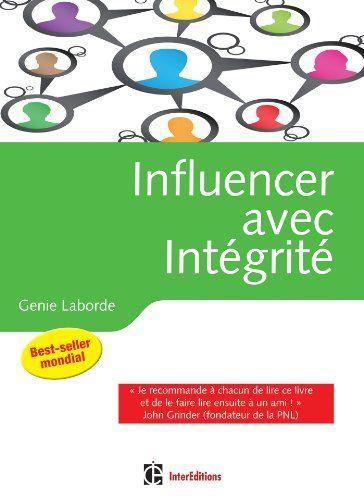 Influencer avec intégrité - La Programmation Neuro-Linguistique dans l'entreprise de Genie Laborde http://www.amazon.fr/dp/2729612580/ref=cm_sw_r_pi_dp_6B5pub1J35K6W/ Wil je dit boek in één uur kunnen uitlezen in volle concentratie met meer tekstbegrip? Ik kan je helpen, surf naar http://peterplusquin.be/word-expert-in-drie-dagen-via-de-smartreading-snelleesmethode/ #smartreading #snellezen