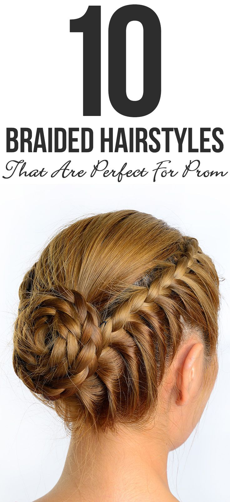 Top 10 Braided Hairstyles That Are Perfect For Prom
