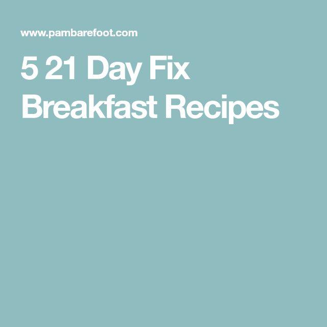5 21 Day Fix Breakfast Recipes