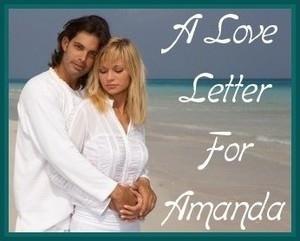 A love Letter For Amanda