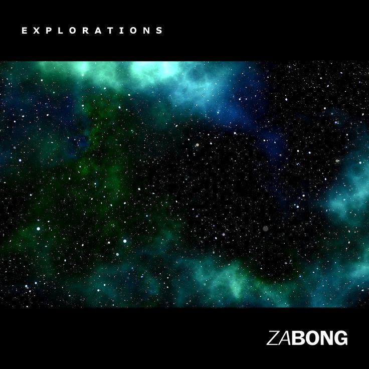 ZaBong - 'Explorations' EP