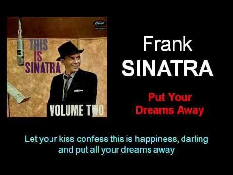 Put Your Dreams Away (Frank Sinatra - with Lyrics ...
