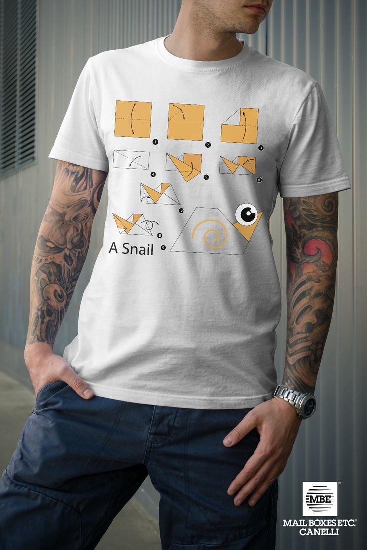 T-shirt origami, Lumaca! Per info: mbe644@mbe.it 0141 822675