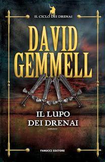 Il Colore dei Libri: Recensione: Il lupo dei Drenai di David Gemmell