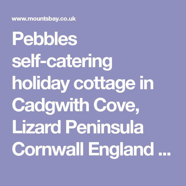 Pebbles self-catering holiday cottage in Cadgwith Cove, Lizard Peninsula Cornwall England UK