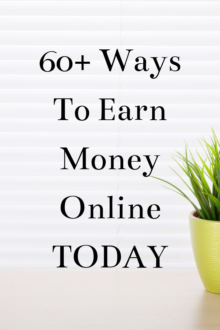 60+ Ways To Start Making Money TODAY – Escaping Your Toxic Workplace Environment