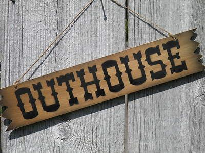 """20"""" OUTHOUSE Rustic Western Sign on Pine ~ For Ranch, Farm, Home or Barn Decor"""