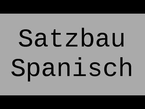 Spanisch: Der Satzbau | Spanisch | Grammatik