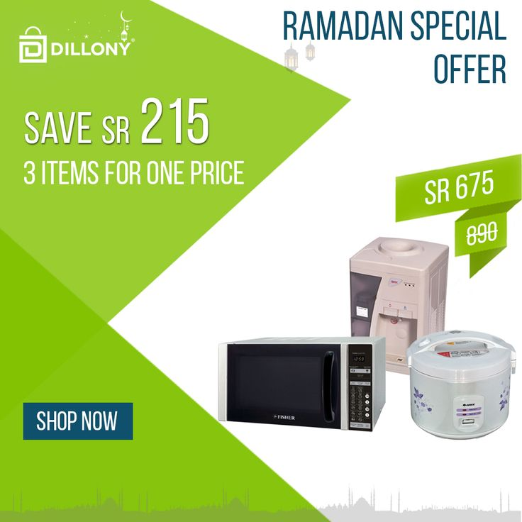 Ramadan Deal !! Buy 3 Items for Same Price. #homeappliances #kitchenappliances #ricecooker #waterdispencer #microwave #Oven #Ramadan2017 #offer #Dillony #onlinestore #latestproduct #onlineshopping #SaudiArabia