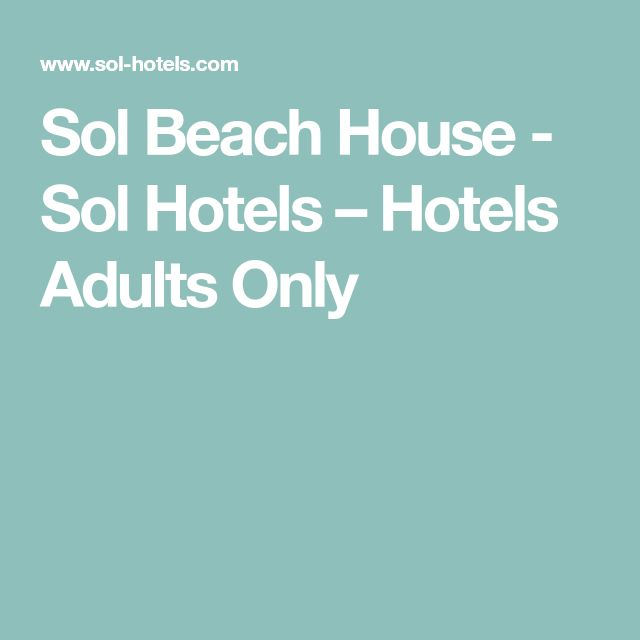 Sol Beach House - Sol Hotels – Hotels Adults Only