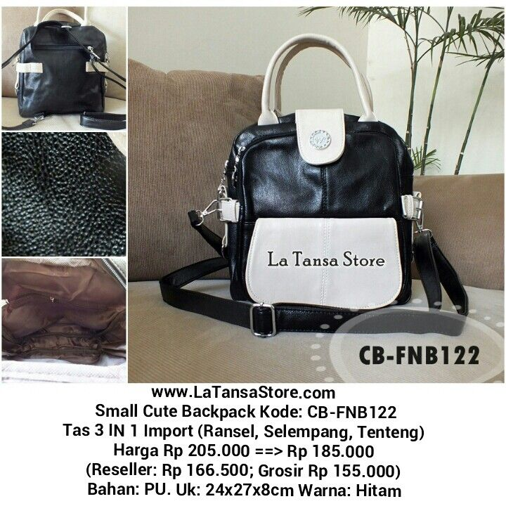 Small Cute Backpack Kode: CB-FNB122 Tas 3 IN 1 Import (Ransel, Selempang, Tenteng) Harga Rp 205.000 ==> Rp 185.000 (Reseller: Rp 166.500; Grosir Rp 155.000) Bahan: PU. Uk: 24x27x8cm Warna: Hitam Penutup tas: Resleting Tali Panjang Berat: +- 0,7 kg Interior: 1 kantong HP 1 kantong resleting Eksterior: 1 kantong magnetic snap bag. depan tas 1 kantong resleting bag. depan tas 1kantong resleting bag. belakang tas  Website: www.latansastore.com FB Page: La Tansa Store Serius Order: Kode Tas…