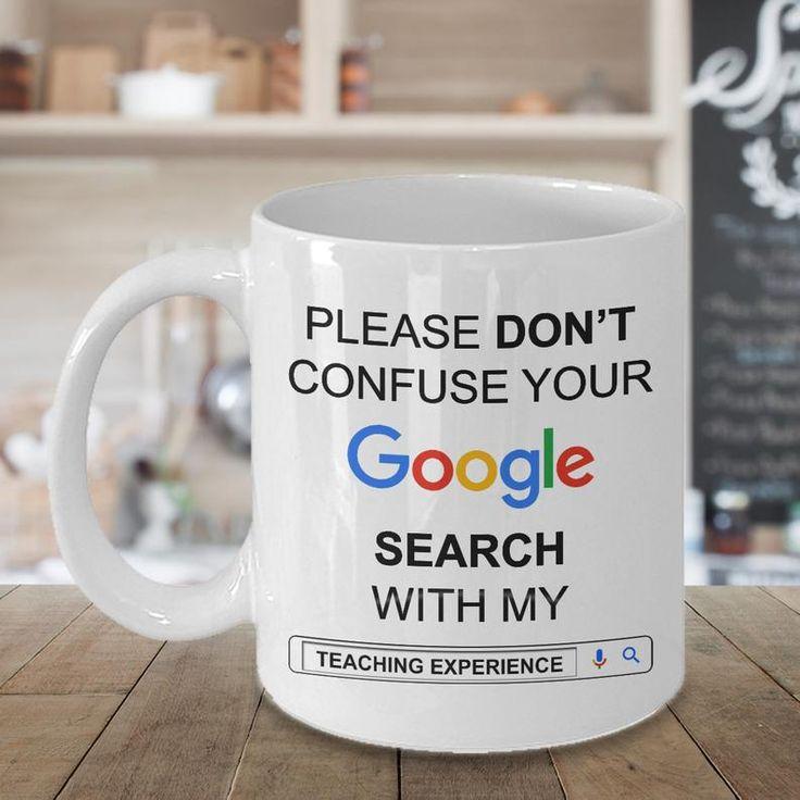 Funny Teacher Gifts | Gift for Teacher | Teacher Mug [Google Search Teaching Experience] 15 oz Coffee Mug for Teacher