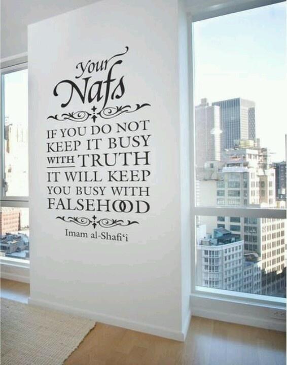 The #Sufi Way: Your Nafs. Imam al-Shafi'i. Islam.