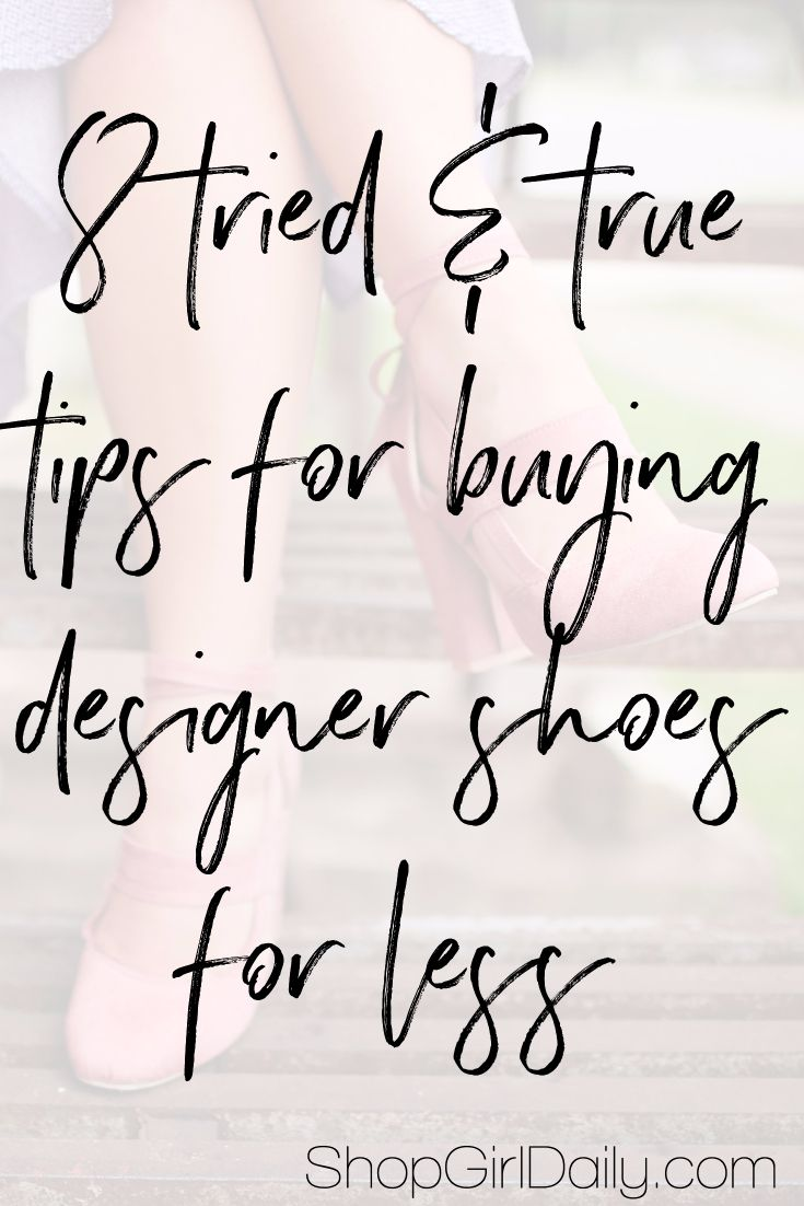 Fellow shoe lovers: Here are my tried and true tip…