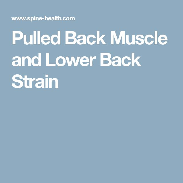 Pulled Back Muscle and Lower Back Strain