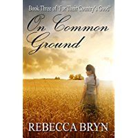 On Common Ground is the last book in Rebecca Bryn's trilogy, For Their Country's Good, and the scene changes dramatically for Ella and Jem, and Harry Cartwright, Ella's husband under English law. Ella reaches Van Diemen's Land, hoping to find Jem, but as a convict....