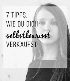 7 goldene Schlüssel, wie du dich selbstbewusst verkaufst!
