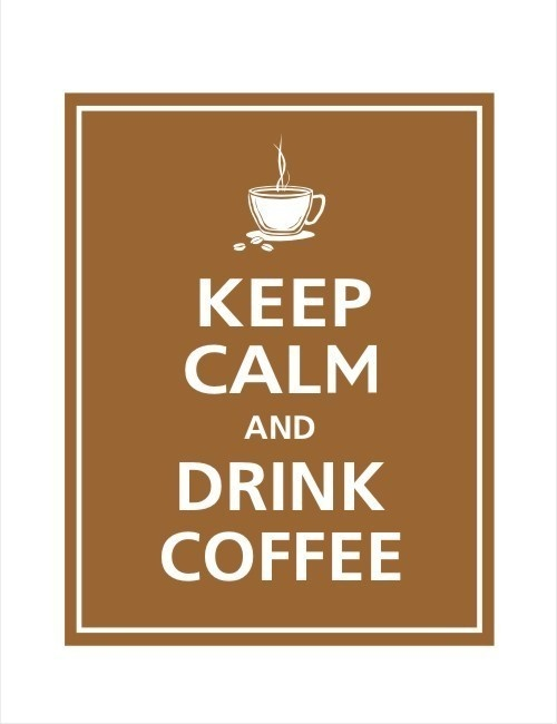 Keep Calm and DRINK COFFEE Print 8x10 Mocha Color par PosterPop, $9,95Calm 3, Coffee Understand, Coffee Posters, Keep Calm Posters, Drinks Coffee, Addiction Quotes, Coffee People, Addict Quotes, Coffee Addict
