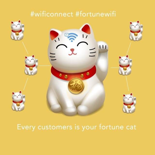 Every customers is your fortune cat  #fortunewifi #wificonnect