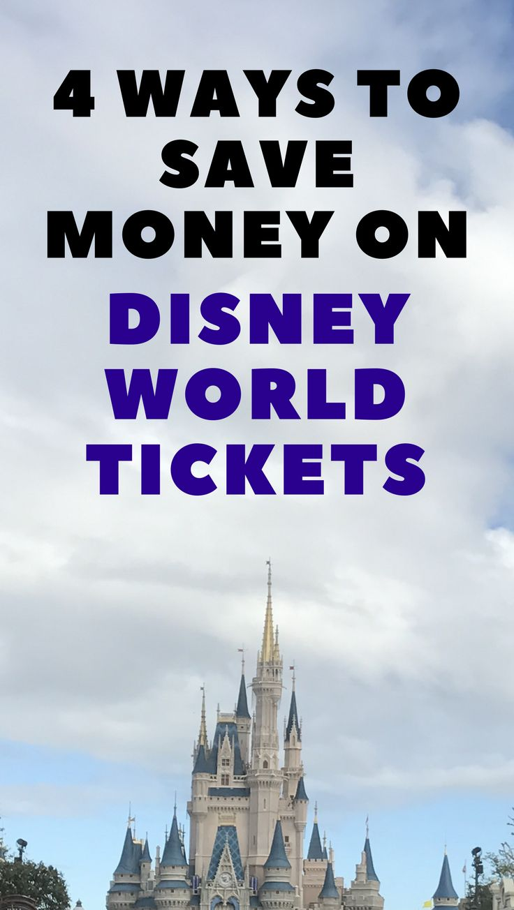 Read this before your next trip to Disney World - 4 Ways to Save Money on Disney World tickets! Make sure you're getting the best deal on your tickets for your next Walt Disney World vacation. #disneyworld