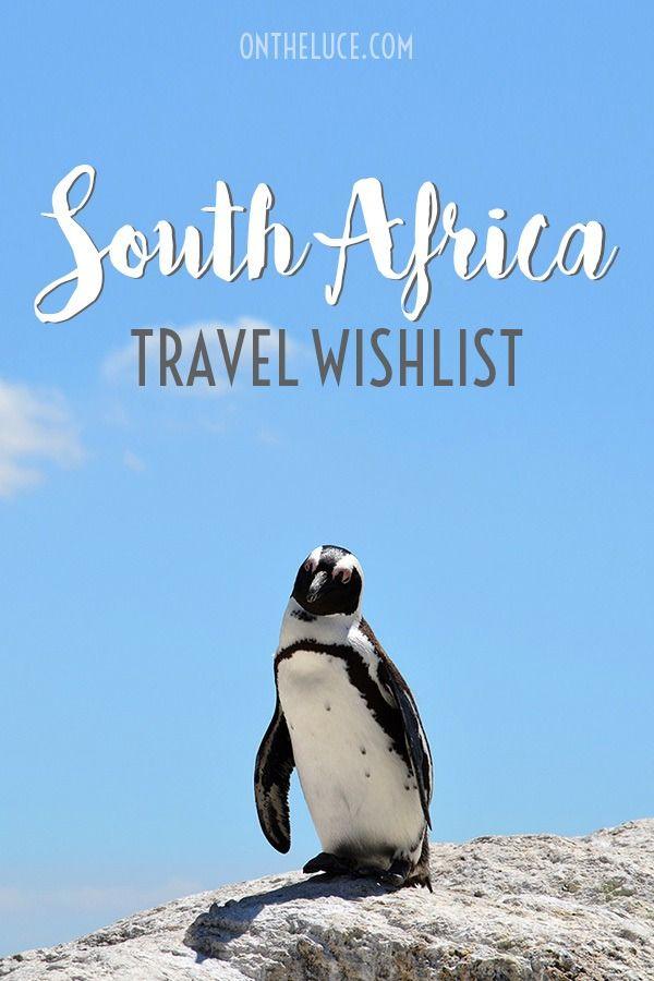 My South African Travel Wishlist
